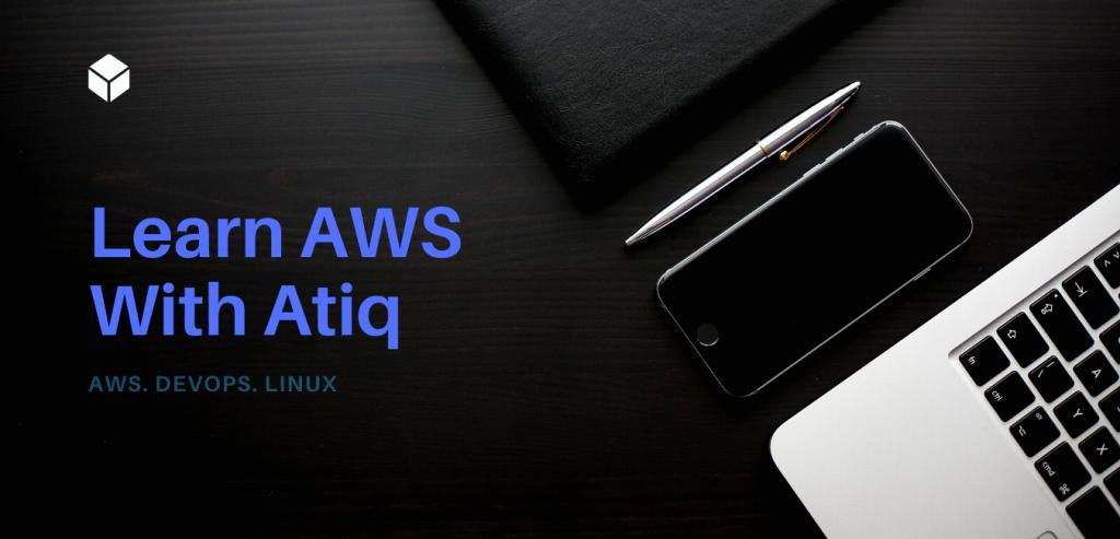 Learn AWS With Atiq